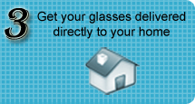 Get your glasses delivered directly to your home